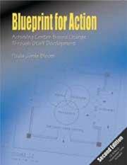 Blueprint for Action: Achieving Center-Based Change Through: Paula Jorde Bloom