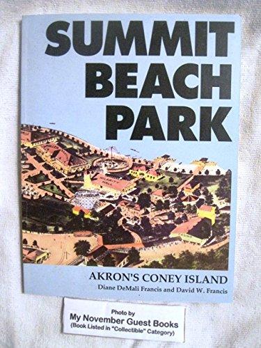 9780962189593: Summit Beach Park: Akron's Coney Island