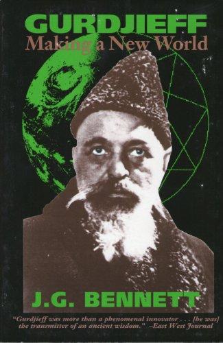 9780962190162: Gurdjieff: Making a New World (Sprittual Classics Editions)