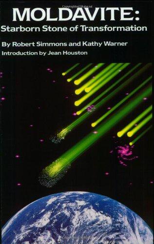 9780962191008: Moldavite: Starborn Stone of Transformation