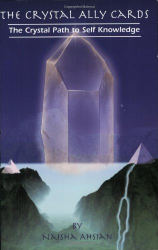 9780962191015: The Crystal Ally Cards: The Crystal Path to Self Knowledge