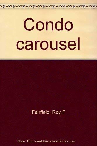 9780962192173: Condo carousel
