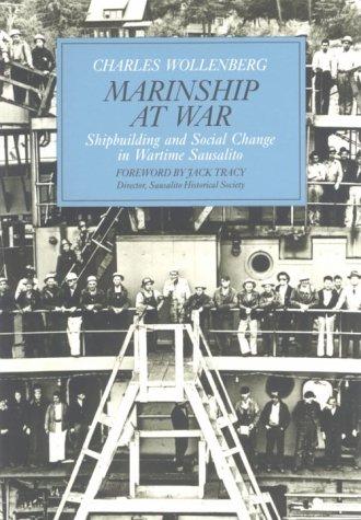 Marinship at War: Shipbuilding and Social Change: Charles Wollenberg