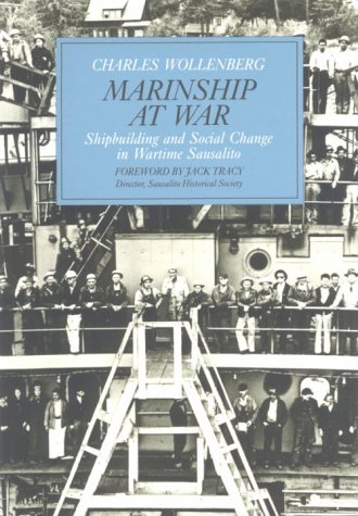 9780962195617: Marinship at War: Shipbuilding and Social Change in Wartime Sausalito