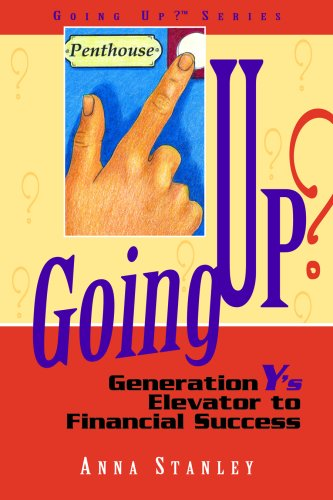 Going Up? Generation Y's Elevator to Financial: Anna Stanley