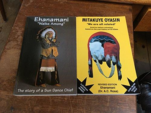 "Ehanamani: ""Walks Among"" -- The Winter Count of a Santee Dakota Educator, Historian, and ..."