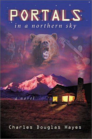 9780962197956: Portals in a Northern Sky