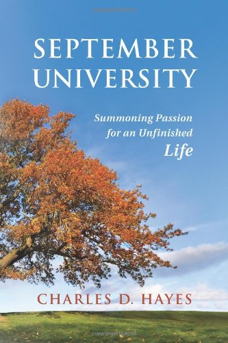 9780962197970: September University: Summoning Passion for an Unfinished Life