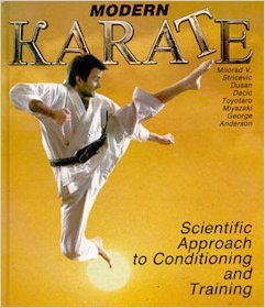 9780962201202: Modern Karate: Scientific Approach to Conditioning and Training