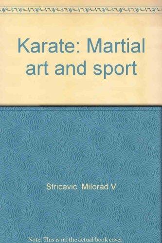 9780962201219: Karate: Martial art and sport