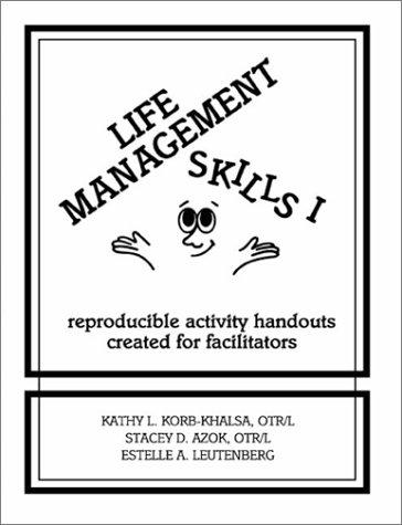 9780962202247: Life Management Skills I: Reproducible Activity Handouts Created for Facilitators