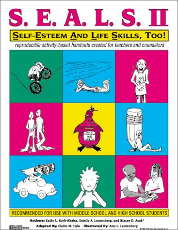 9780962202285: SEALS II: Self-Esteem and Life Skills, Too!: Reproducible Activity Handouts Created for Teachers and Facilitators