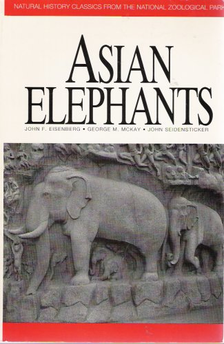 Asian Elephants: George M. McKay,