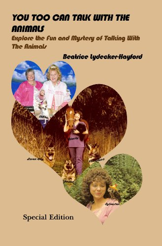 You Too Can Talk With The Animals: Beatrice Lydecker-Hayford