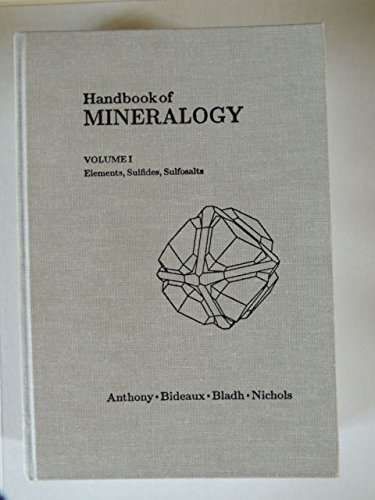 Handbook of Mineralogy, Elements, Sulfides and Sulfosalts: Anthony, John W.,