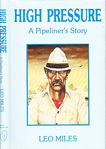 9780962210501: High Pressure: A Pipeliners Story