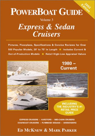 9780962213465: PowerBoat Guide to Express & Sedan Cruisers