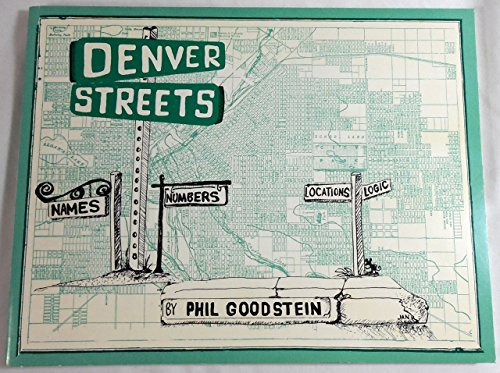 9780962216923: Denver streets: Names, Numbers, Locations, Logic