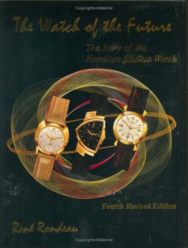 9780962221958: The Watch of the Future