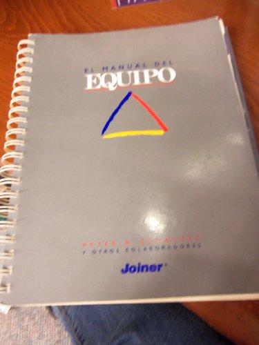 9780962226434: El Manual Del Equipo (The Team Handbook : Como Usar Equipos Para Mejorar La Calidad)