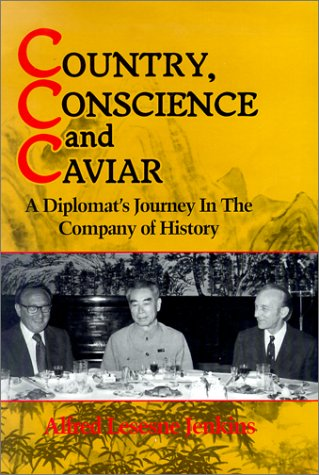 Country, Conscience and Caviar: A Diplomat's Journey in the Company of History