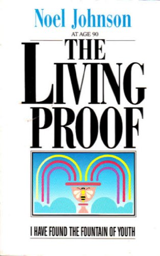 Living Proof: I Have Found the Fountain: Noel Johnson