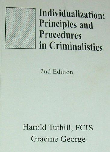 9780962230530: Individualization: Principles and Procedures in Criminalistics