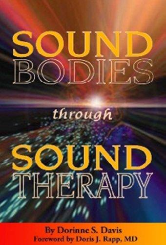 9780962232633: Sound Bodies through Sound Therapy