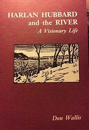 9780962233609: Harlan Hubbard and the River: A Visionary Life