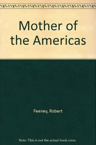 9780962234705: Mother of the Americas