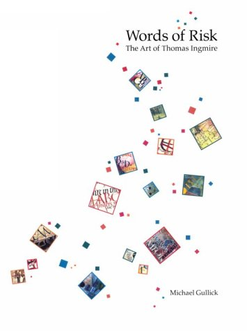 9780962234903: Words of Risk: The Art of Thomas Ingmire