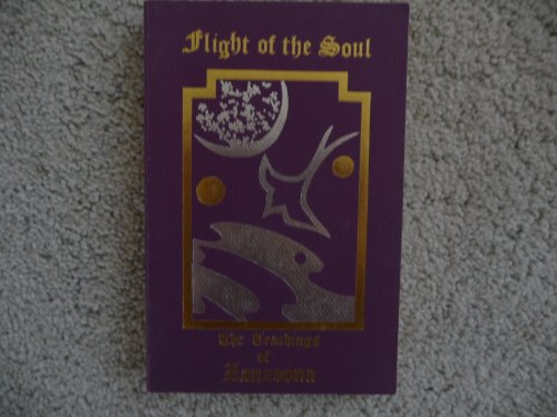 9780962236792: Flight of the soul: The teachings of Zanzoona