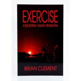 9780962237348: Exercise: Creating Your Persona : #4 In Hippocrates Series for Living