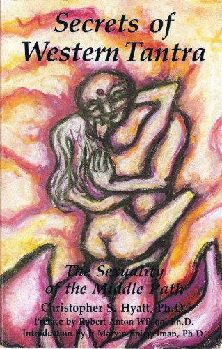 9780962245213: Secrets of Western Tantra: The Sexuality of the Middle Path