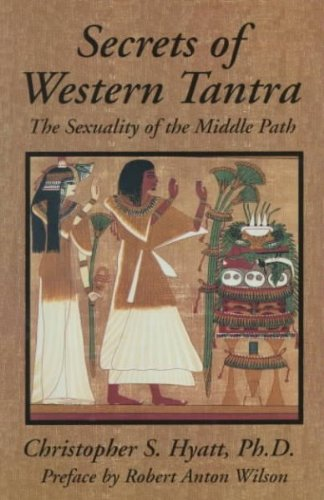9780962245213: Secrets Of Western Tantra The Sexuality Of The Middle Path