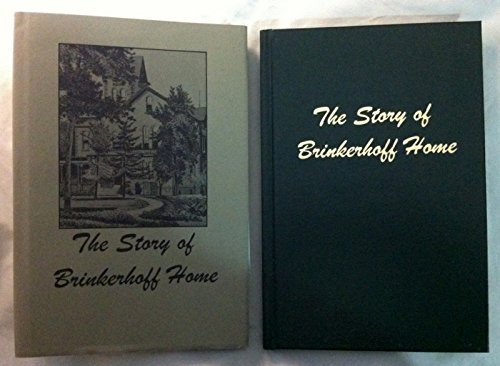 9780962249129: The story of Brinkerhoff home: