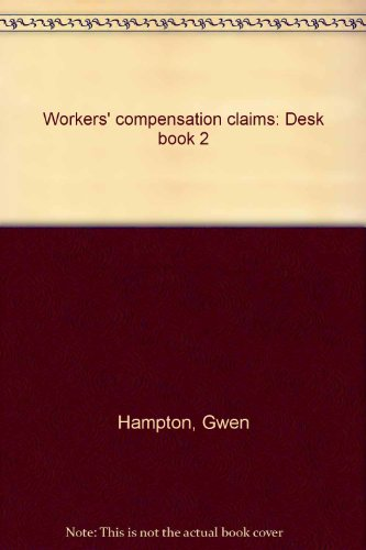 9780962250736: Workers' compensation claims: Desk book 2