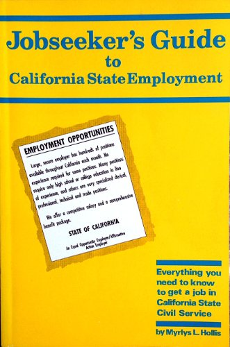 Jobseekers Guide to California State Employment: Hollis, Myrlys L.