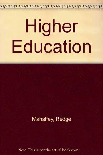 Higher Education: Mahaffey, Redge