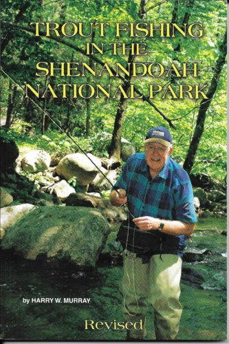 9780962255502: Trout Fishing in the Shenandoah National Park