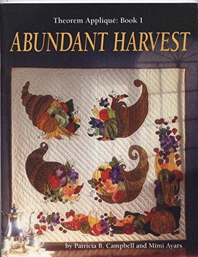 9780962256592: Abundant Harvest (Theorem Applique Book 1)