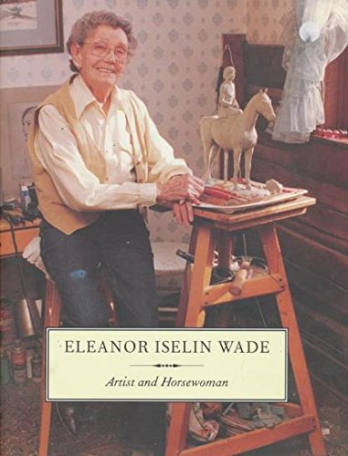 Eleanor Iselin Wade: Artist and horsewoman: Horne, Field