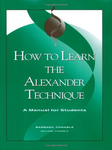 9780962259548: How to Learn the Alexander Technique: A Manual for Students/G6517