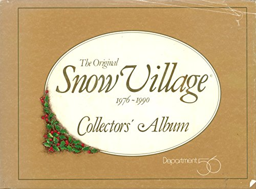 9780962260339: The Original Snow Village: Collectors' Album, 1976-1990