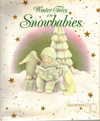 Winter Tales of the Snowbabies: Johnson, Carolyn M.