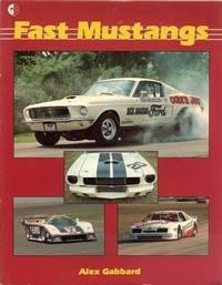 Fast Mustangs: Gabbard, Alex