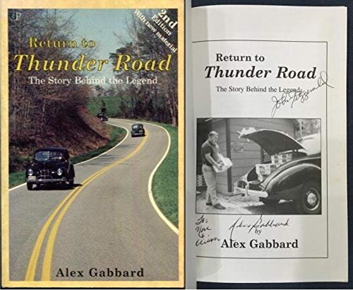 Return to Thunder Road: The Story Behind the Legend: Alex Gabbard
