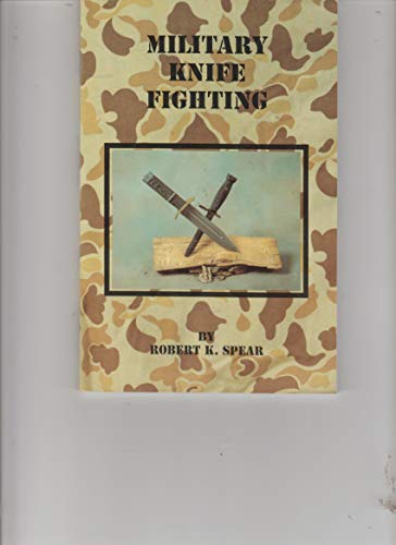 9780962262760: Military Knife Fighting