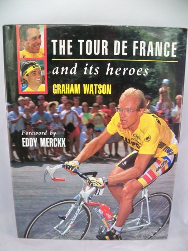 9780962263019: Tour de France and Its Heroes