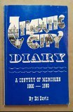 9780962264511: Atlantic City Diary: A Century of Memories 1880-1980